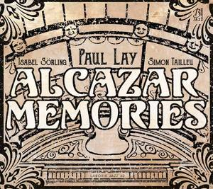 couverture de l'album Alcazar Mémories de Paul Lay
