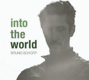 Clin d'œil à Bruno Schorp et «Into The World»
