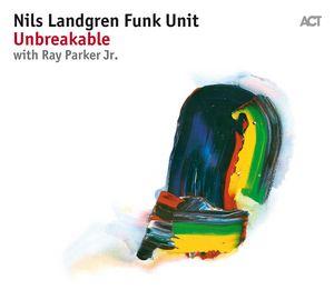Clin d'œil à Nils Landgren Funk Unit et «Unbreakable»