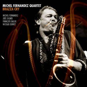 «Brazza Cry» par le quartet de Michel Fernandez