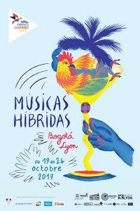 Musicas Hibridas à Lyon du 19 au 24 octobre 2017
