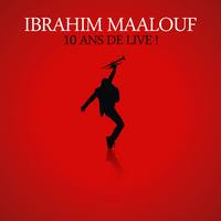 Ibrahim Maalouf, «10 ans de Live !»