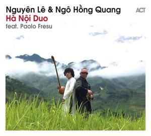 «Hà Nội Duo» par Nguyên Lê et Ngô Hồng Quang