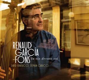 «La vie devant soi» par Renaud Garcia-Fons