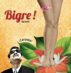 «¡Caramba!», le nouvel album du Big Band «Bigre !»