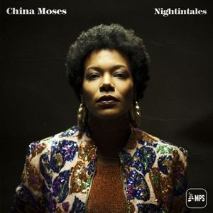 « Nightintales, les chansons nocturnes de China Moses