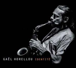 Gaël Horellou présente Identité