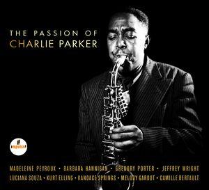 Bientôt… «The Passion of Charlie Parker»