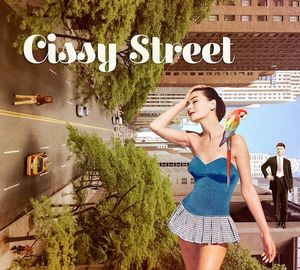 «Cissy Street»… du groove à revendre