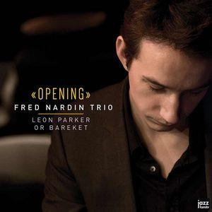 Clin d'œil à Fred Nardin & «Opening»