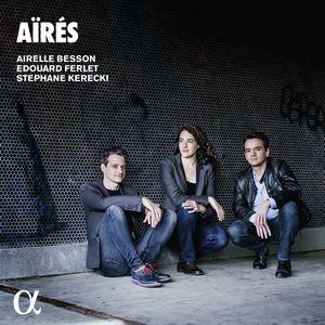 Crossover#2… Aïrès – Airelle Besson-Edouard Ferlet-Stephane Kerecki