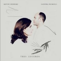 "Couverture de l'album 'Tres Luceros"" de Sandra Rumolino et Kevin Seddiki"