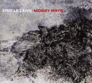 Clin d'œil à Eric Le Lann & «Mossy Ways»