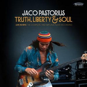 "Couverture album ""Truth, Liberty & Soul"" de Jaco pastorius"