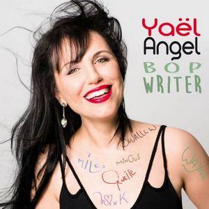 """Couverure de l'album """"Bop Writer"""" de Yael Angel"""