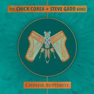 «Chinese Butterfly», Chick Corea & Steve Gadd Band