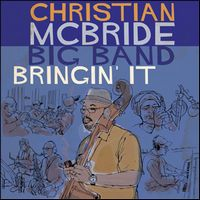 "Couverture de l'album ""Bringin'it"" de Christian McBride"