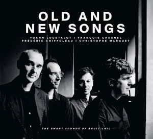 "Pochette de l'album ""Old and New Songs avec Y Loustalot-F Chesnel-F Chiffoleau-C Marguet"