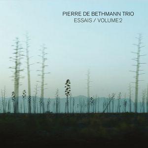 """Couverture de l'album """"Essais/volume 2"""" par le Pierre de Bethmann Trio"""