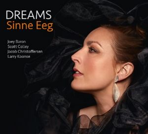 Sinne Eeg présente son nouvel album « Dreams »