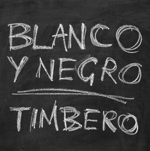 Couverture de l'album Timbero du groupe Blanco y Negro