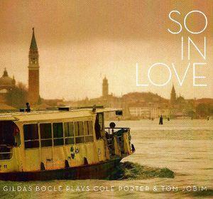 «So in Love», le nouvel album de Gildas Bocle