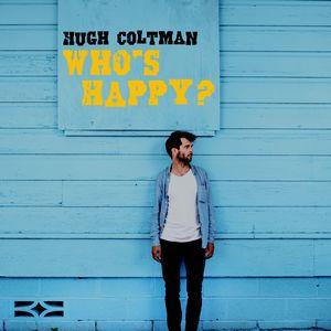 Hugh Coltman revient avec «Who's Happy ?»