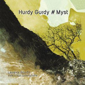 Laurence Bourdin présente le spectacle «Hurdy Gurdy # Myst»