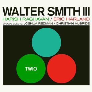 Walter Smith III présente «TWIO»