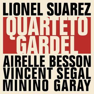 Clin d'œil à Lionel Suarez & Quarteto Gardel