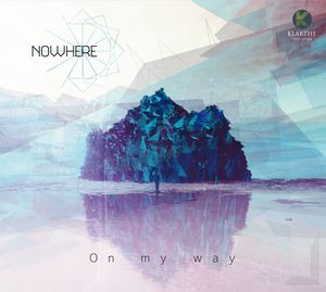 "Couverture de l'album ""On my Way"" du groupe Nowhere du bassiste Ouriel Ellert"
