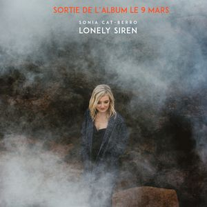 "Couverture de l'album ""Lonely Siren"" de la chanteuse Sonia Cat-Berro"
