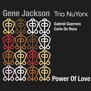 """Couverture de """"Power of Love"""" de Gene Jackson"""