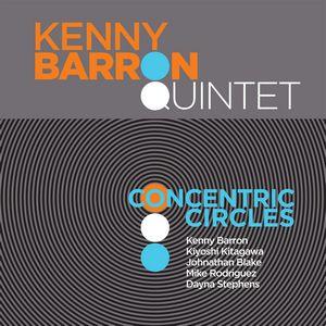 Kenny Barron présente «Concentric Circles»