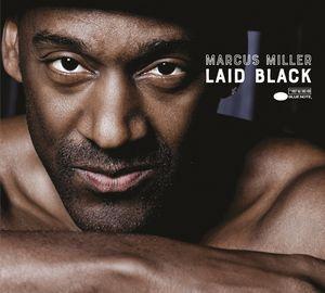 Marcus Miller revient avec «Laid Black»