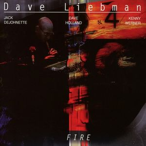 «Fire», l'album enflammé de Dave Liebman
