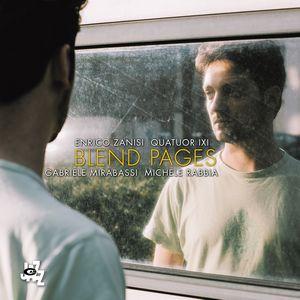 Enrico Zanisi présente «Blend Pages»