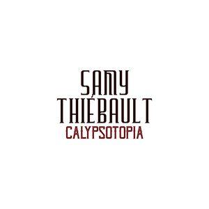Samy Thiébault présente «Calypsotopia»