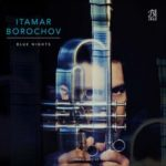 couverture de l'album Blue Nights par Itamar Borochov chez Laborie Jazz