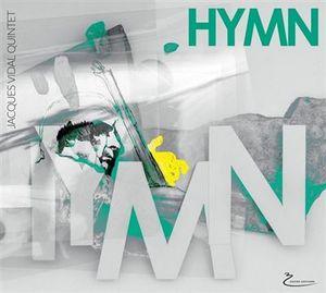 """Couverture de l'album """"Hymn"""" de Jacques Vidal Quintet"""