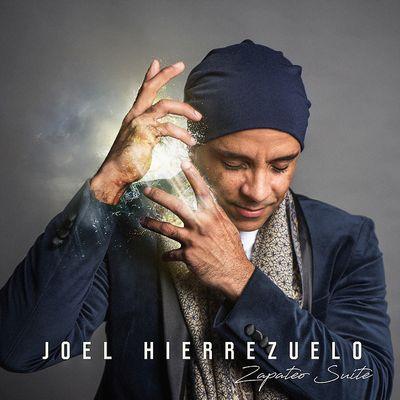 Clin d'œil à Joel Hierrezuelo & «Zapateo Suite»