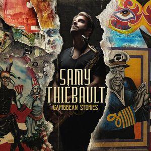Samy Thiébault présente «Caribbean Stories»