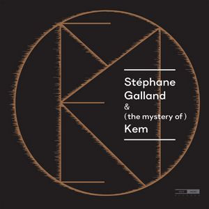 Stéphane Galland & (the mystery of) Kem