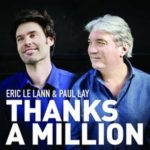 "couverture de l'album ""Thanks A Million"" de Eric Le Lann et Paul Lay"