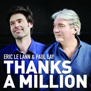 Eric Le Lann et Paul Lay présentent « Thanks A Million »