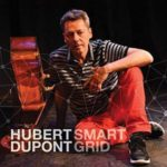 couverture de l'album Smart Grid du contrebassiste Hubert Dupont