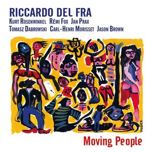 Ricardo Del Fra dévoile « Moving People »