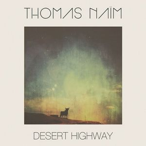 Clin d'œil à Thomas Naïm & Desert Highway