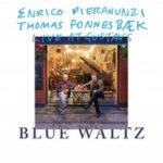 Enrico Pieranunzi-Thomas Fonnesbaek_Blue Walt dans Jazz sous le sapin#1