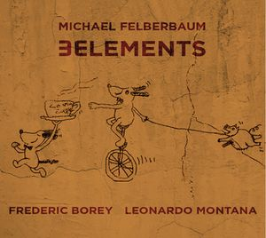 Michael Felberbaum signe « 3Elements »